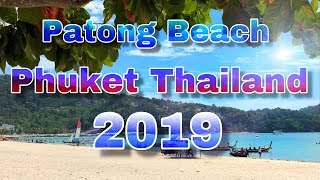 How is Patong Phuket in  2019 January