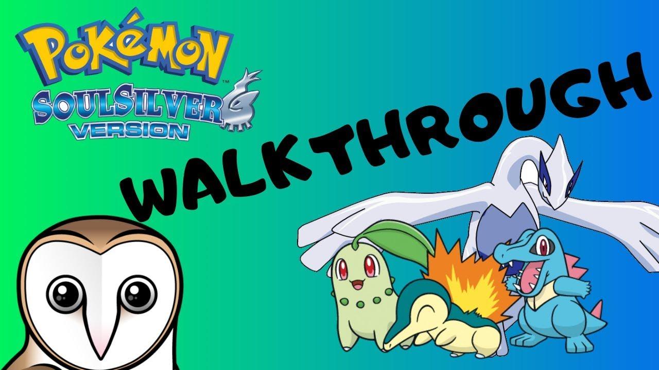 pokemon soulsilver full game walkthrough