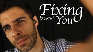 Fixing You ASMR - Relaxing Male ASMR + Patreon Rewards
