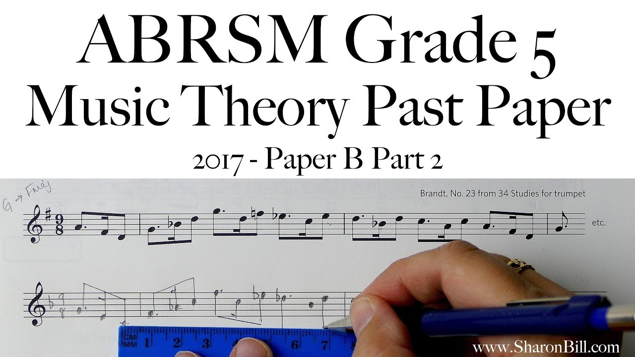 ABRSM Music Theory Grade 5 Past Paper 2017 B Part 2 with Sharon Bill