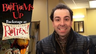 Episode 1 - Bottoms Up: Backstage at the SOMETHING ROTTEN! Tour with Rob McClure