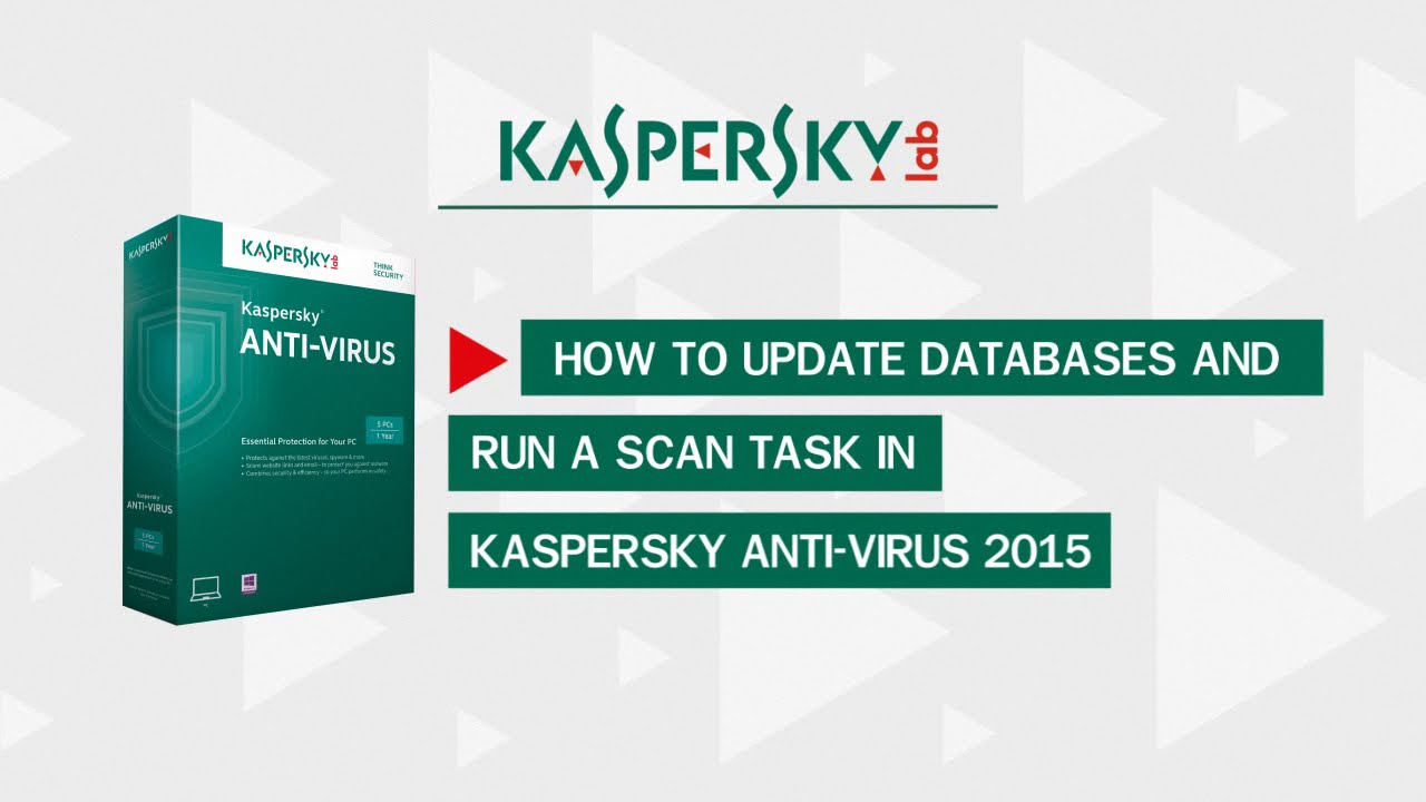 How to update and scan for viruses Kaspersky AntiVirus 2015