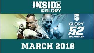 Inside GLORY - March 2018