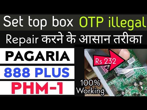 Machine OTP illegal Set Top Box ko Kaise Repair karen | Pagaria | PHM1| 888 Plus | 6303 etc