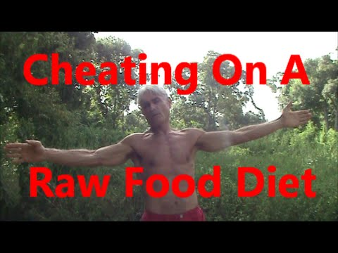 Cheating On A Raw Food Diet