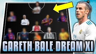 Gareth Bale Chooses His Dream Team XI (All-Time Best) *UPDATE*