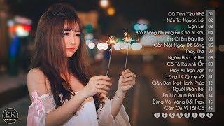Những Ca Khúc Nhạc Trẻ Hay Nhất 2018 - 30 Bài Hát Nhạc Trẻ Gây Nghiện Làm Triệu Con Tim Tan Nát