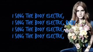 Lana del Rey -  Body Electric [Karaoke/Instrumental] with lyrics