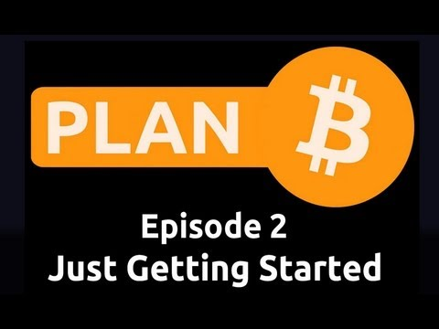 Just Getting Started | Plan B 2