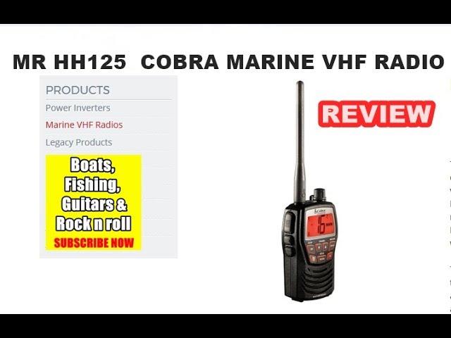 Cobra Marine Portable Vhf Radio Mr Hh125 Review Youtube