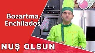 Bozartma , Enchilados   -   NUŞ  OLSUN     /13.10.2017/