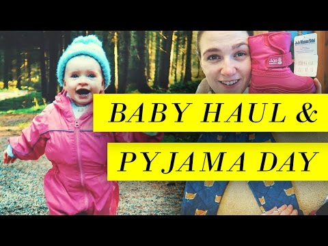 BABY HAUL & PYJAMA DAY