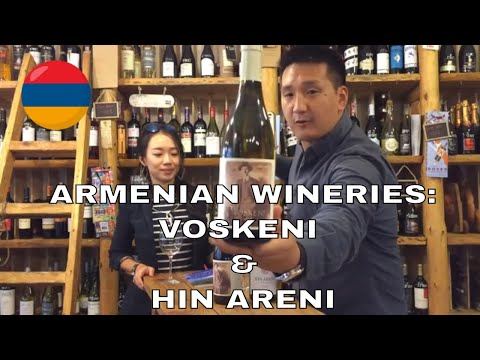 Value-for-Money Armenian Wine From Voskeni And Hin Areni