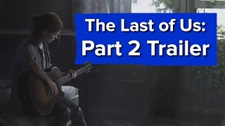 The Last of Us: Part 2 Reveal Trailer - PSX 2016
