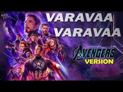 Varavaa Varavaa - Avengers Version HD | Endgame | Tamil Edits