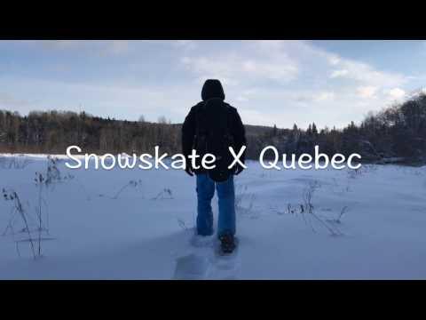 Snowskate X Quebec