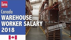 Warehouse worker salary in Canada | Jobs in Canada 2018
