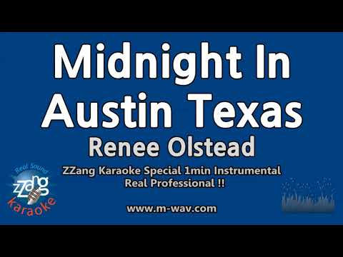 Renee Olstead-Midnight In Austin Texas (1 Minute Instrumental) [ZZang KARAOKE]