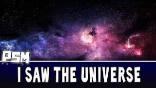 I saw the Universe || PSM || Chill-Music