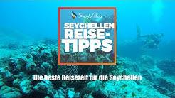 Die beste Reisezeit für die Seychellen