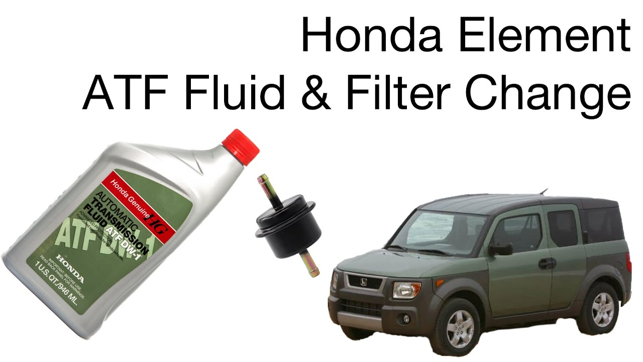 Honda Element 2003 2006 4at Atf Filter And Fluid Change Youtube