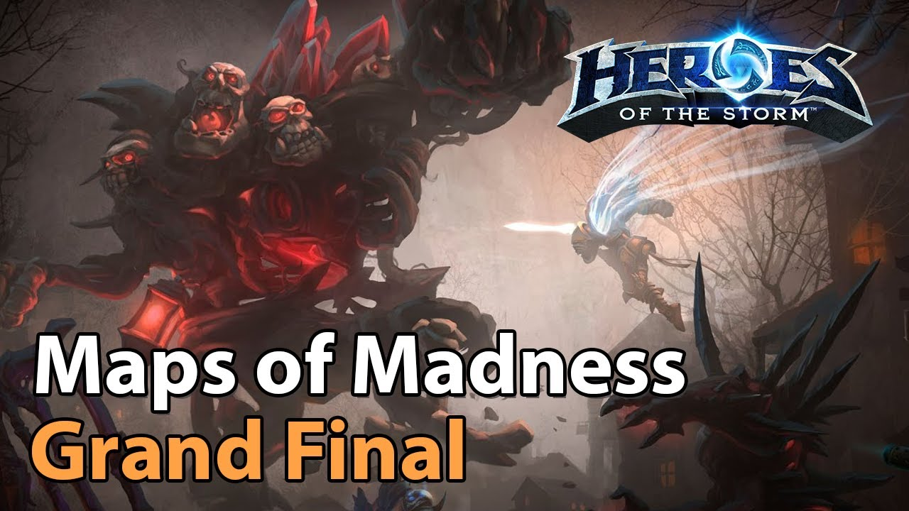 ►Grand Final - Maps of Madmess - Heroes of the Storm Esports