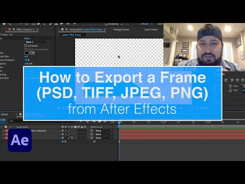 How to Export a Frame (.psd, .tif, .jpg, .png) from After Effects in Seconds