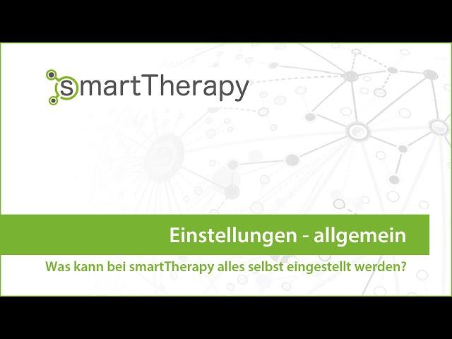 smartTherapy: Einstellungen allgemein