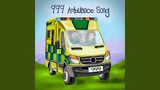 999 Ambulance Song - UK