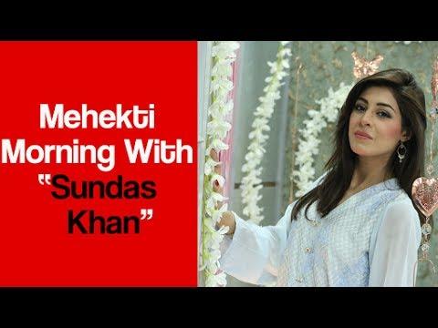 Mehekti Morning - Sundas Khan - 19 July 2017 - ATV