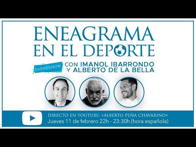 Eneagrama en el Deporte | Enea-Show con Imanol Ibarrondo y Alberto de la Bella