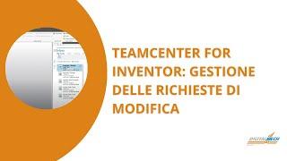 Gestione richieste di modifica in Inventor