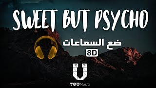 Download Mp3 Ava Max - Sweet But Psycho -  8d Audio  أغنية مترجمة بتقنية