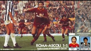 20 Novembre 1983 - Roma-Ascoli 1-1, radiocronaca di Riccardo Cucchi (Minuto per minuto)