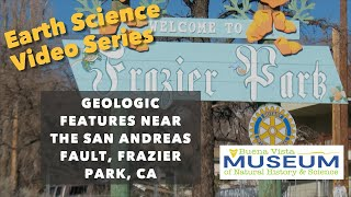 Geologic Features Near the San Andreas Fault, Frazier Park, CA