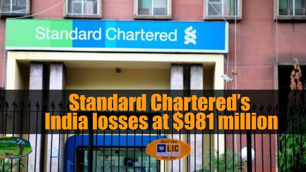 Standard Chartered's India losses at $981 million