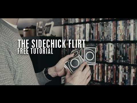 The Sidechick Flirt - Free Tutorial