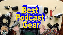 The Best Gear For Starting A Podcast