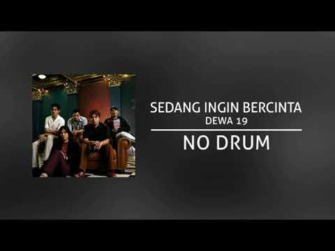 DEWA 19 - Sedang Ingin Bercinta (Backing Track | No Drum/ Tanpa Drum) Mp3