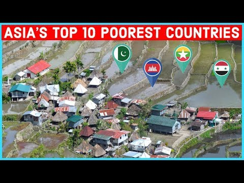 Asia's Top 10 Poorest Countries 2021