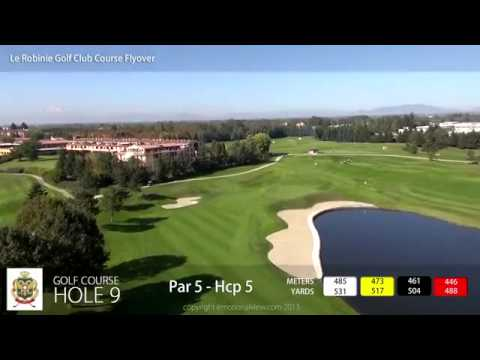 Golf Club Le Robinie Hole by Hole - http://promo.lerobinie.com