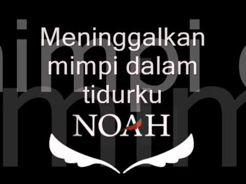 NOAH Jika Engkau (Berartinya Dirimu)