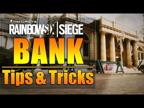 Rainbow Six Siege - In Depth: BANK Map Tips & Tricks