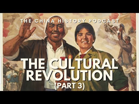The Cultural Revolution Part 3 - The China History Podcast, presented by Laszlo Montgomery