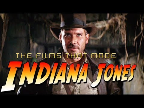 The Films That Made Indiana Jones