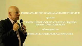 Tempo, historiografia e mundo líquido, com Leandro Karnal