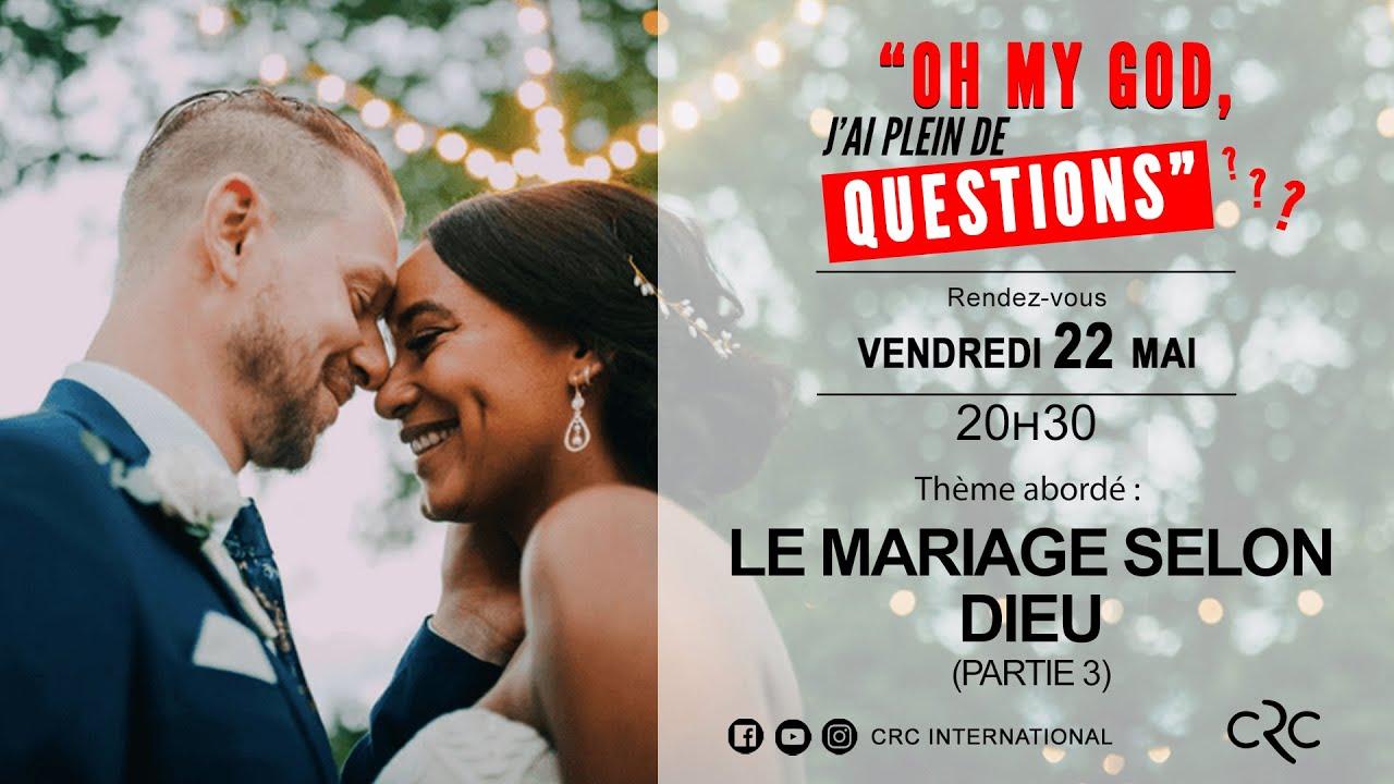 Le mariage selon Dieu - Partie 3 [22 mai 2020]