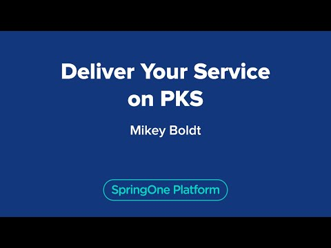 Mikey Boldt: Deliver Your Service on PKS