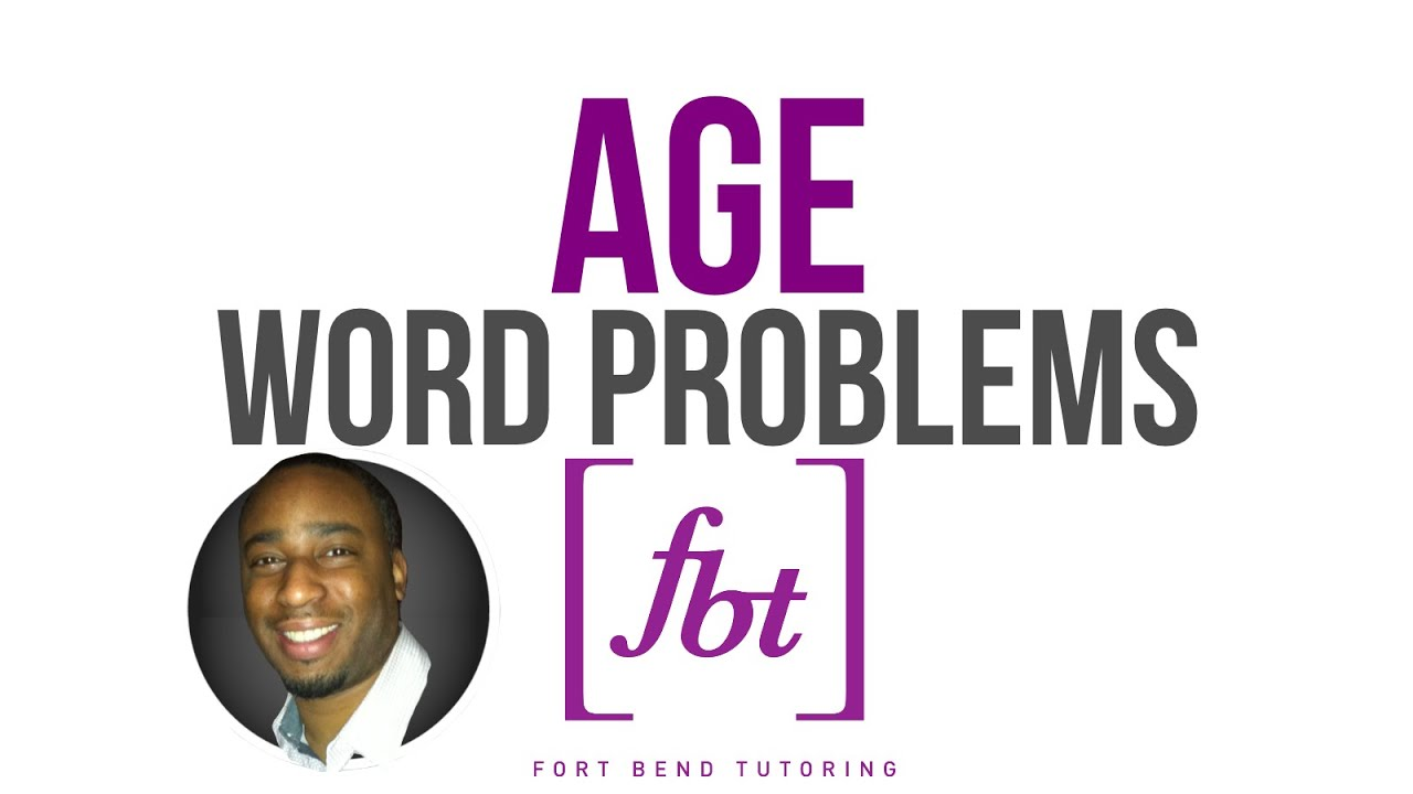 Age Word Problems: WP6 [fbt] - YouTube