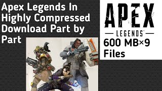 Apex Legends Download For Pc In Highly Compressed | Part By Part | Without Survey |